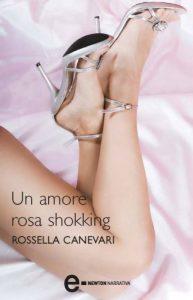 """Rossella Canevari """"Un amore rosa shokking"""" il libro"""