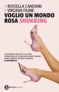 """Libro """"Voglio un mondo rosa shokking"""""""